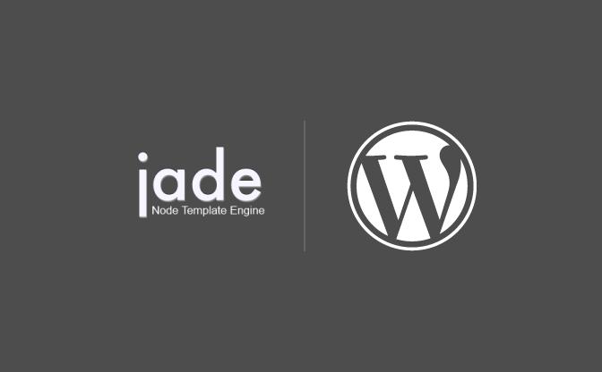 テンプレートエンジン「Jade」で、WordPressのテンプレートを超シンプルなコードに!